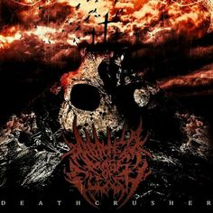 """""""Deathcrusher"""" by Abated Mass Of Flesh."""
