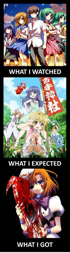 Watch Higurashi they said.  It'll be fun they said...  Just a funny little Higurashi When They Cry (Higurashi no Naku Koro ni) 'what I expected, what I got' meme, to brighten your day, after this horr (Best Friend Anime)