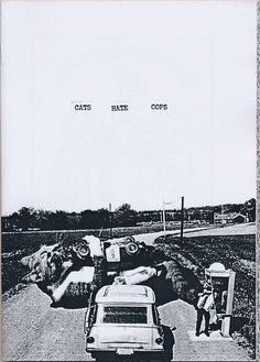 Cats Hate Cops, a photocopied booklet by the group New York Year Zero.