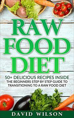 Raw Food Diet: 50+ Raw Food Recipes Inside This Raw Food ... https://www.amazon.com/dp/B01GM3G7XC/ref=cm_sw_r_pi_dp_Z4myxbVZT4HAT