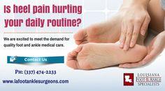 Heel Pain Specialists in Louisiana
