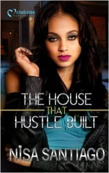 The House That Hustle Built by Nisa Santiago (Jan #4)