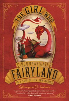 Bibliophilia, Please: Audiobook Review: The Girl Who Circumnavigated Fairyland in a Ship of Her Own Making by Catherynne M. Valente #giveaway