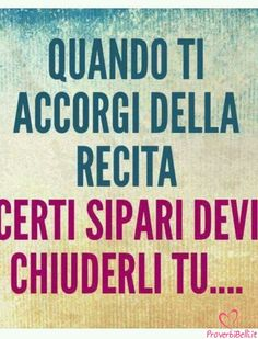 Frasi Belle Aforismi e Citazioni per Whatsapp - ProverbiBelli.it Gruseliger Clown, Favorite Quotes, Best Quotes, Quotes To Live By, Life Quotes, Cogito Ergo Sum, Well Said Quotes, Italian Quotes, Life Philosophy
