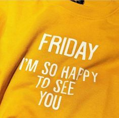 aesthetic is everywhere — girls wanna have some fun So Happy, Yellow Quotes, Feed Goals, Its Friday Quotes, American Greetings, Outfit Goals, Have Some Fun, Like4like, Instagram