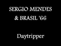 SERGIO MENDES & BRASIL '66 - Daytripper