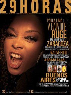 Revista 29HORAS - Ed.06 - abril 2010 - Capa 1  Revista mensal com agenda cultural de São Paulo, distribuída no Aeroporto de Congonhas. Capa: Paula Lima
