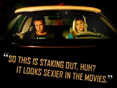 """""""so this is staking out, huh? it looks sexier in the movies."""" -Logan Echolls on Veronica Mars. #hilarious"""
