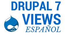 Curso de Views en Drupal 7 en Español