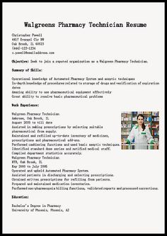 Walgreens Pharmacy Technician Resume Example Will Give Ideas And Provide As  References Your Own Resume. There Are So Many Kinds Inside The Web Of Resume  ...