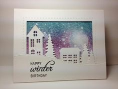 Village Dies: Simon Says Stamp, #SSSFAVE, winter  birthday by beesmom - Cards and Paper Crafts at Splitcoaststampers