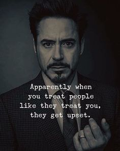 LIFE QUOTES : Apparently when you treat people like they treat you, they get… Motivational Lines, Best Inspirational Quotes, Inspiring Quotes About Life, Great Quotes, Wisdom Quotes, True Quotes, Words Quotes, Sayings, Qoutes