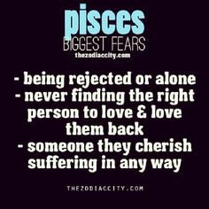 Pisces biggest fears,,,this makes sense. KK is a pisces. Virgo, Pisces Traits, Zodiac Signs Pisces, Astrology Pisces, Pisces Love, My Horoscope, Pisces Quotes, Pisces Woman, My Zodiac Sign