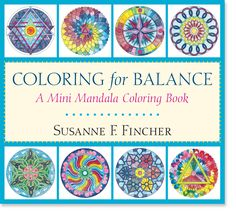Coloring The Circular Designs Known As Mandalas Is A Creative Activity That Brings Relaxation Healing And Self Understanding Seventy Two In