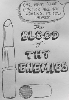 greathairdodgymorals:  cat-sodaa:  Bored work doodles  I wish I had this lipstick.