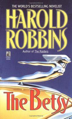 The Betsy: Harold Robbins