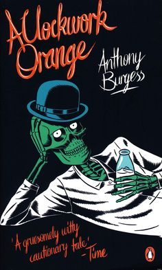 A Clockwork Orange by Anthony Burgess Illustrated book cover