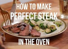 Knowing how to cook a great steak at home is a skill that every steak-lover should know. Master the basic technique and it's yours for life — meals at home, fancy date nights, dinner parties, you name it. All you need is a pan and an oven. Check out our video to see how it's done.