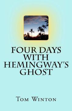 Four Days with Hemingway's Ghost by Tom Winton, http://www.amazon.com/dp/1478160586/ref=cm_sw_r_pi_dp_amJoqb0AQ4WGK
