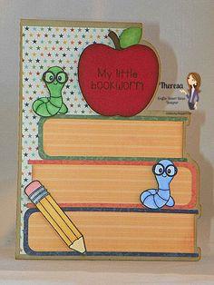 Theresa's Crafty Creations Craftin Desert Diva's Backto School Bookworm Shaped Card
