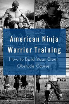 American Ninja Warrior Training: How to Build Your Own Obstacle Course  #AmericanNinjaWarrior #ANW #NinjaWarrior