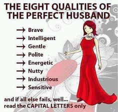 The eight qualities of the perfect husband