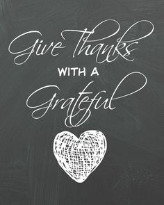Give Thanks with a Grateful Heart - Organize and Decorate Everything