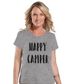 Camping Shirt - Happy Camper Shirt - Womens Grey T-shirt - Ladies Camping, Hiking, Outdoors, Mountain, Nature Tee - Funny Humorous T-shirt