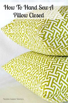 How to hand sew a pillow closed from NewtonCustomInteriors.com #sewingtutorials