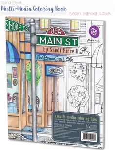 Main Street USA: a multi-media coloring book. Make it your way!  Color our quaint shops, then the goods inside! Explore the shopping district of this whimsical town, built from images with a wide range of details to keep creative interest levels high. 45 single-sided, spiral-bound, gorgeous pages made from thick, quality art paper with hand-drawn, EXCLUSIVE images. No bleed-through with a variety of media; perforated pages; eye-catching, durable covers.