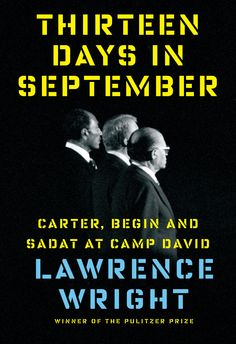 Book 44: Thirteen Days in September - Lawrence Wright