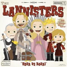 The Lannisters  no Myrcella or Tommen tho