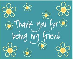 #WednesdayWisdom~ #Thank a #friend for being there with you using this #ecard. #NationalBestFriendsDay.