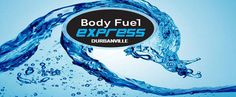 BODY FUEL EXPRESS DURBANVILLE   for al your still water and Flavored sparkling water