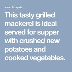 This tasty grilled mackerel is ideal served for supper with crushed new potatoes and cooked vegetables. Chicken And Chickpea Curry, Recipe Finder, Baby Carrots, Recipe Search, Healthy Eating Recipes, Main Meals, Cooking Time, Mustard