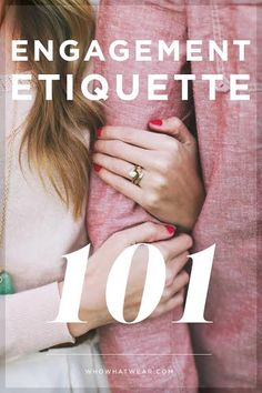 Everything You Need to Know About Engagement Etiquette