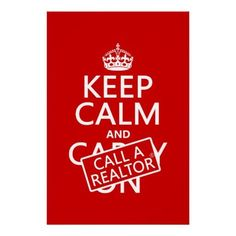 Keep Calm and Call A Realtor! @RedefinedRealty is here to help you #Buy your #DreamHome or #Sell your current #home! Give us a call today! 262-732-5800. www.RedefinedRealty.com
