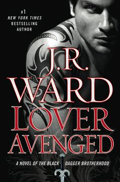 Lover Avenged (Black Dagger Brotherhood series #8) by J.R. Ward
