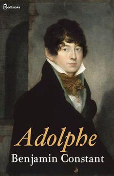 Adolphe de Benjamin Constant ! Télécharger en EPUB, aussi disponible pour Kindle et en PDF