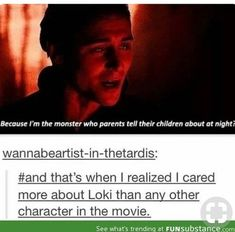 """"""" THIS GUY showed up on screen and I was done. Then Loki decided to play with my emotions and the rest is history."""" Well said, darn it Loki Loki Thor, Loki Laufeyson, Tom Hiddleston Loki, The Avengers, Marvel Avengers, Darcy Thor, Marvel Heroes, Marvel Universe, Loki Ragnarok"""