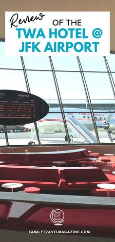 Read our review of the new TWA hotel at JFK airport, a retro, nostalgic hotel build in the original TWA terminal at the airport. Travel And Tourism, Travel Tips, Travel Destinations, Nyc With Kids, Find Hotels, Jfk, Hotel Reviews, Hotels And Resorts