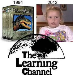 The Learning Channel, then and now…