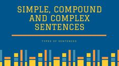 The three sentence structures, Simple sentence, Compound sentence and complex sentence and their parts such as dependent and independent clauses, subordinate conjunctions, relative pronouns and relative adverbs etc. have been explained in detail in this article, giving sufficient examples wherever required. Examples Of Compound Sentences, Complex Sentence Examples, Simple Compound Complex Sentences, Simple Sentences, Different Types Of Sentences, I Feel Sleepy, Dependent Clause, Subordinating Conjunctions, Grammatically Correct