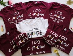 Diy Graduation Cap Discover Bridal party FRIENDS bachelorette shirts Bridesmaid party shirts Bach party shirts I DO CREW Bridesmaid shirts Bridal Shower Gift A Cute Wedding Ideas, Perfect Wedding, Dream Wedding, Wedding Inspiration, Trendy Wedding, Rustic Wedding, Unique Weddings, Indian Weddings, Romantic Weddings