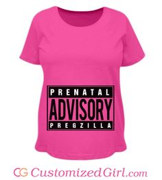 Prenatal Advisory Preggo #maternity shirt from CustomizedGirl