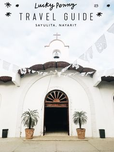 your guide to Sayulita Riviera Nayarit - family friendly Mexico vacation | lucky penny blog