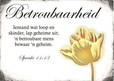 Betroubaarheid - vrugte van die Gees Strong Quotes, Faith Quotes, Wisdom Quotes, Bible Quotes, Qoutes, Motivational Quotes, Quotes About God, Quotes About Strength, Afrikaans Language