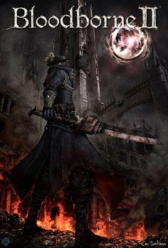 Bloodborne II by CalSantiago.deviantart.com on @DeviantArt
