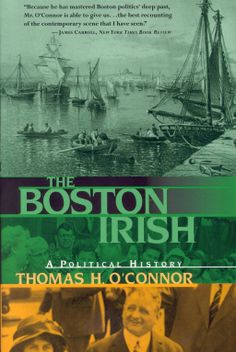 Settling in a city founded by the Puritans, the Boston Irish evolved into one of America's most distinctive ethnic communities and eventually came to dominate local politics. This book offers a history of Boston's Irish community. Amsterdam, Irish Culture, Irish American, Irish Traditions, Used Books, Boston, This Book, Politics, History