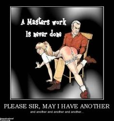 Spank Me Sir Artist Names Spanking Art May I Demotivational Posters Adult
